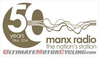 Manx Radio TT celebrates 50th Anniversary at 2014 Isle of Man TT