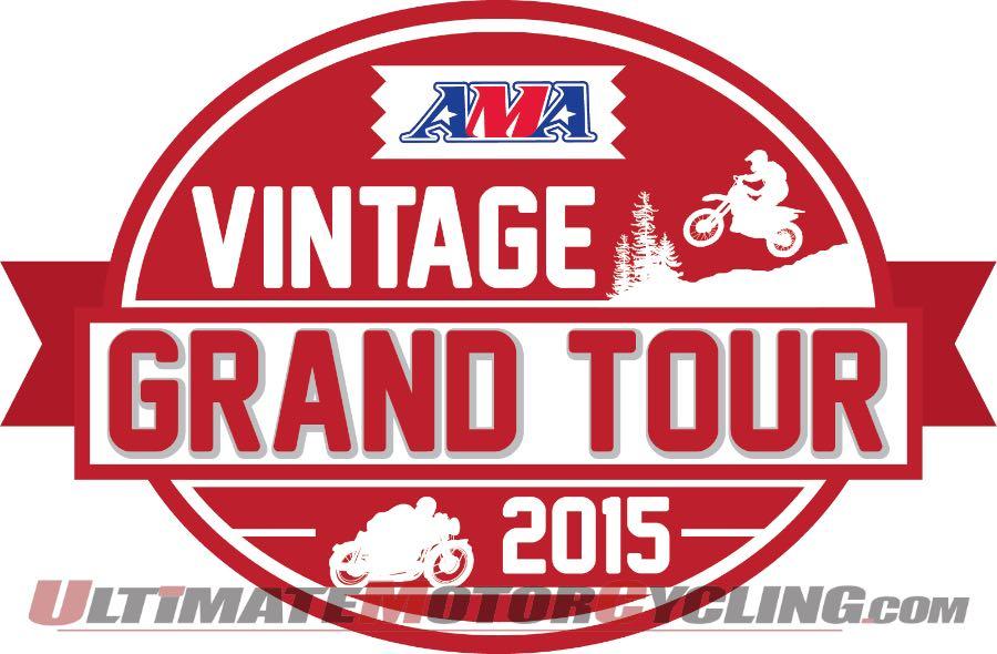 2015 AMA Vintage Grand Tour Announced | Schedule