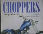 Choopers Heavy Metal Art