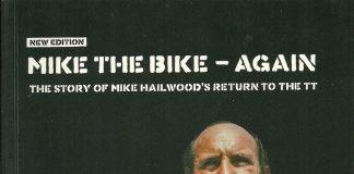 Mike the Bike - Again: The Story of Mike Hailwood's Return to the TT