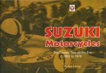 Suzuki Motorcycles: Classic Two-stroke Era 1955 to 1978 (Rider's Library)